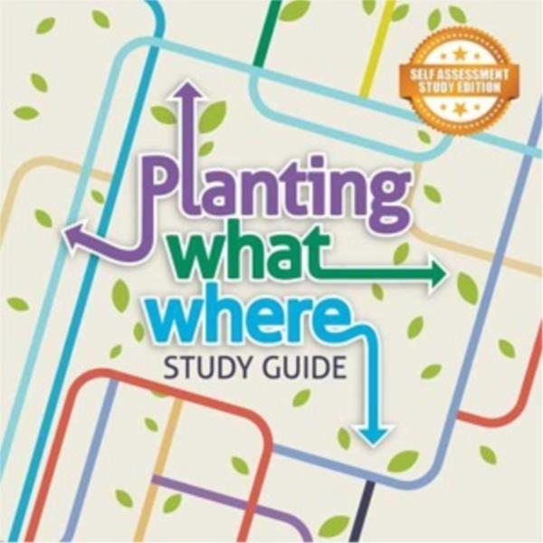Planting What Where- Short Course