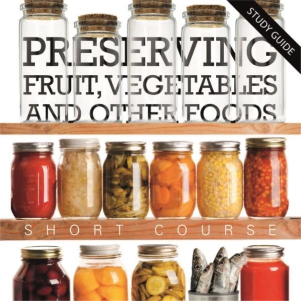 Food Preserving- Short Course
